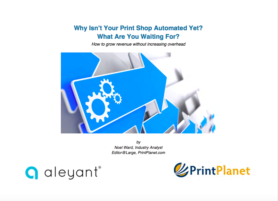 Growing Revenue Without Increasing Headcount – Automation Basics for the Life of Your Print Workflow